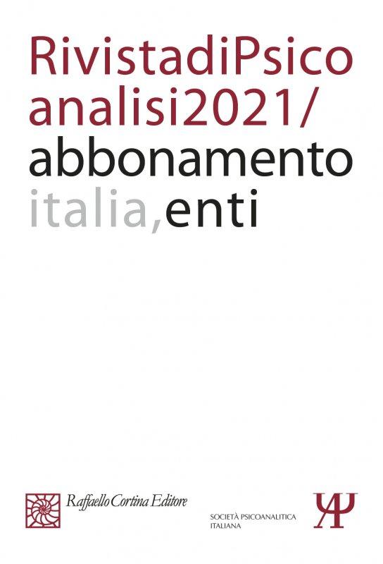 Abbonamento Rivista di psicoanalisi 2021 - Enti Italia