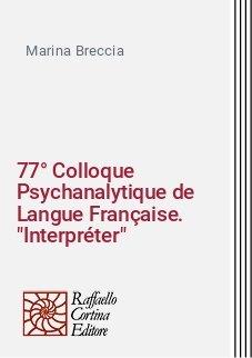 77° Colloque Psychanalytique de Langue Française.