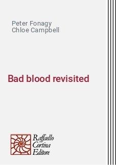 Bad blood revisited