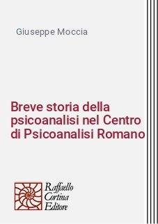Breve storia della psicoanalisi nel Centro di Psicoanalisi Romano