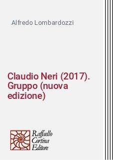 Claudio Neri (2017). Gruppo (nuova edizione)