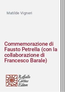 Commemorazione di Fausto Petrella (con la collaborazione di Francesco Barale)