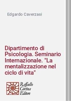 Dipartimento di Psicologia. Seminario Internazionale.