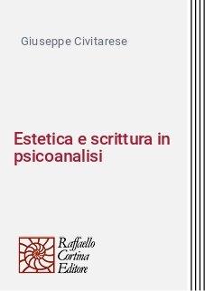 Estetica e scrittura in psicoanalisi