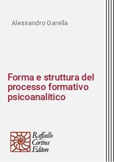 Forma e struttura del processo formativo psicoanalitico