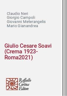 Giulio Cesare Soavi (Crema 1923-Roma2021)