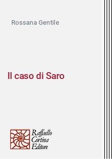 Il caso di Saro