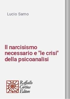 Il narcisismo necessario e