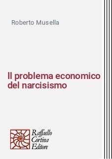 Il problema economico del narcisismo