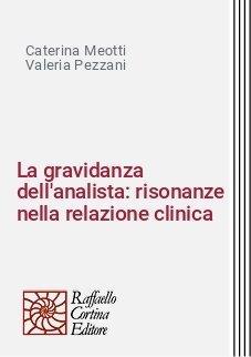 La gravidanza dell'analista: risonanze nella relazione clinica