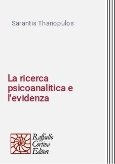 La ricerca psicoanalitica e l'evidenza