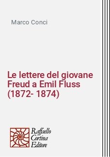 Le lettere del giovane Freud a Emil Fluss (1872-1874)
