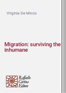 Migration: surviving the inhumane