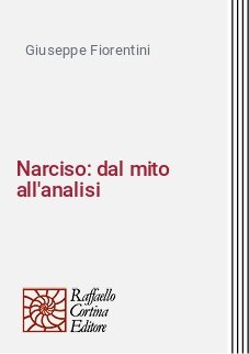Narciso: dal mito all'analisi