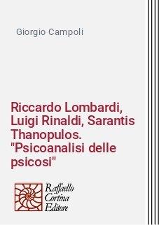 Riccardo Lombardi, Luigi Rinaldi, Sarantis Thanopulos.