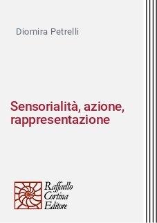 Sensorialità, azione, rappresentazione