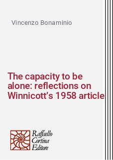The capacity to be alone: reflections on Winnicott's 1958 article