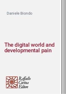 The digital world and developmental pain