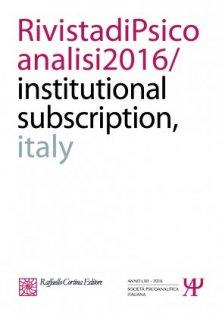 Rivista di psicoanalisi 2016 - Institutional subscription - Italy